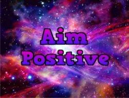 AimPositive