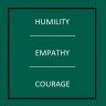 Humility|Empathy|Courage